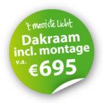 Dakraam inclusief montage vanaf 695 euro